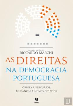 Bertrand.pt - As Direitas Na Democracia Portuguesa