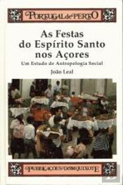 As Festas do Espírito Santo nos Açores