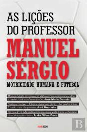 As Lições do Professor Manuel Sérgio