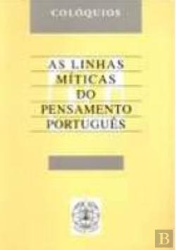Bertrand.pt - As Linhas Míticas do Pensamento Português
