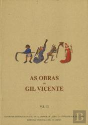 As Obras de Gil Vicente - Volume III