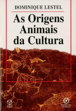 Bertrand.pt - As Origens Animais da Cultura