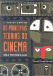 As Principais Teorias do Cinema