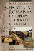 As Províncias Romanas da Europa Ocidental e Central