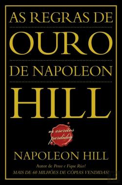 Bertrand.pt - As Regras de Ouro de Napoleon Hill