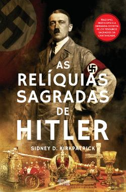 Bertrand.pt - As Relíquias Sagradas de Hitler