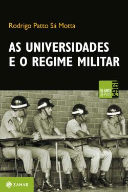 Bertrand.pt - As Universidades E O Regime Militar