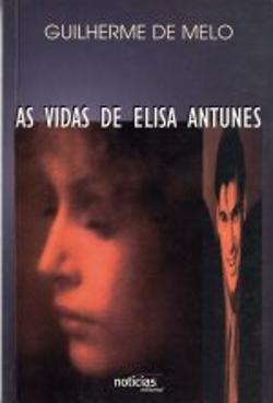 Bertrand.pt - As Vidas de Elisa Antunes
