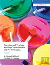 Assessing And Teaching Reading Composition And Pre-Writing, K-3, Vol. 1
