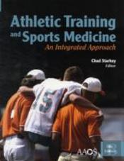 Athletic Training And Sports Medicine: An Integrated Approach