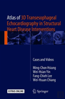 Bertrand.pt - Atlas Of 3d Transesophageal Echocardiography In Structural Heart Disease Interventions