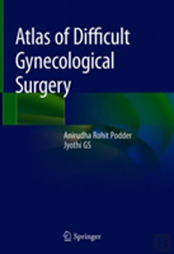 Bertrand.pt - Atlas Of Difficult Gynecological Surgery