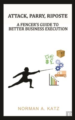 Bertrand.pt - Attack Parry Riposte A Fencers Guide To