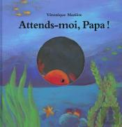 Attends-Moi Papa