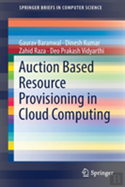 Bertrand.pt - Auction Based Resource Provisioning In Cloud Computing