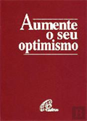 Aumente o seu Optimismo