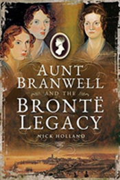 Aunt Branwell And The Brontã¯Â¿Â½ Legacy
