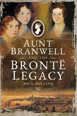Bertrand.pt - Aunt Branwell And The Bronte Legacy