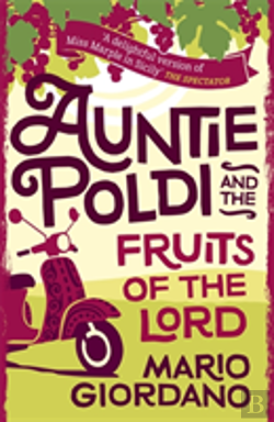 Bertrand.pt - Auntie Poldi And The Fruits Of The Lord