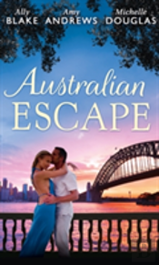 Australian Escape: Her Hottest Summer Yet (Those Summer Nights, Book 1) / The Heat Of The Night (Those Summer Nights, Book 2) / Road Trip With The Eligible Bachelor (Those Summer Nights, Book 1)