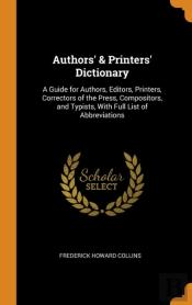 Authors' & Printers' Dictionary