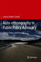 Auto-Ethnography In Public Policy Advocacy