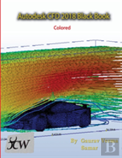 Autodesk Cfd 2018 Black Book (Colored)