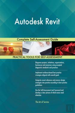 Bertrand.pt - Autodesk Revit Complete Self-Assessment Guide