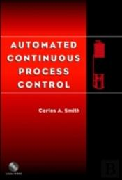 Automated Continuous Process Control