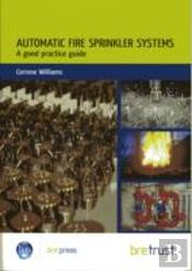 Automatic Fire Sprinkler Systems