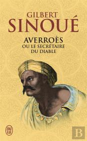 Averroes Ou Le Secretaire Du Diable