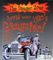 Avoid Being A 1920s Gangster