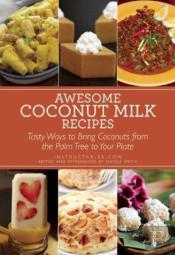 Awesome Coconut Milk Recipes