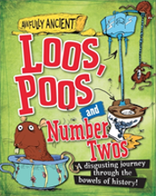 Awfully Ancient: Loos, Poos And Number Twos