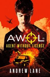 Awol 1 Agent Without Licence: Last, Best Hope