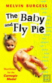 Baby And Fly Pie