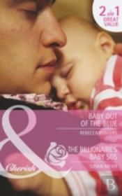 Baby Out Of The Blue / The Billionaire'S Baby Sos