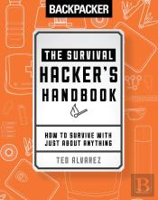 Backpacker The Survival Hacker'S Handbook