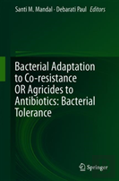 Bacterial Adaptation To Co-Resistance Or Agricides To Antibiotics: Bacterial Tolerance