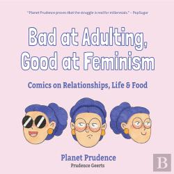 Bertrand.pt - Bad At Adulting, Good At Feminism