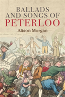 Ballads And Songs Of Peterloo
