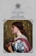 Ballads, Kidnapped & Catriona