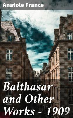 Bertrand.pt - Balthasar And Other Works - 1909