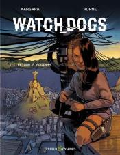 Bande Dessinee T1 Watch Dogs T1