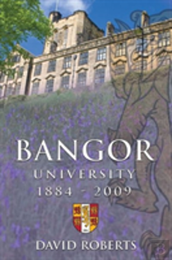 Bertrand.pt - Bangor University, 1884-2009