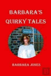 Barbara'S Quirky Tales