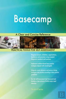 Bertrand.pt - Basecamp A Clear And Concise Reference