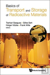 Basic Of Transport And Storage Of Radioactive Materials