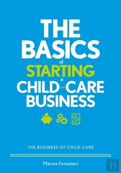 Bertrand.pt - Basics Of Starting A Child-Care Business
