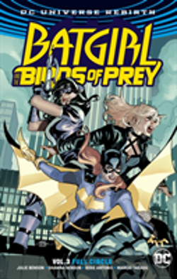 Bertrand.pt - Batgirl And The Birds Of Prey Vol. 3 Full Circle